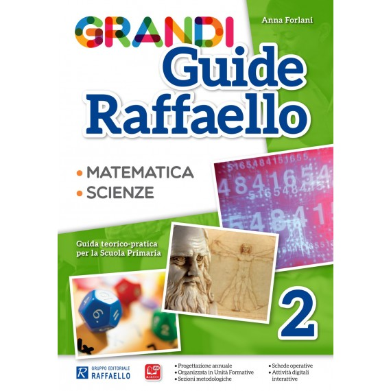 Grandi Guide Raffaello - Scientifica - Classe 2°