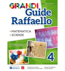 Grandi Guide Raffaello - Scientifica - Classe 4°