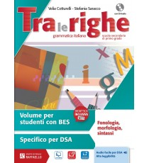 Tra le righe - Volume per studenti con BES