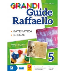 Grandi Guide Raffaello - Scientifica - Classe 5°