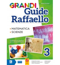 Grandi Guide Raffaello - Scientifica - Classe 3°