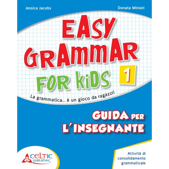 Easy Grammar for Kids. Level 1. Guida per il docente