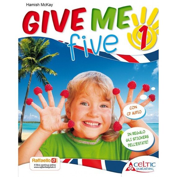 Give Me Five. Classe 1°