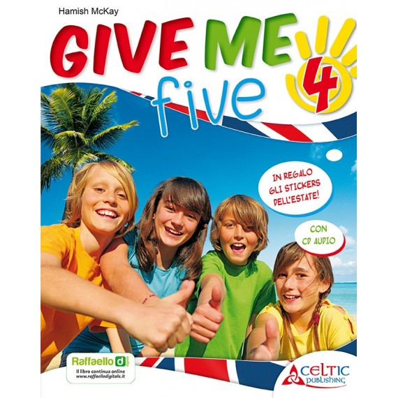 Give Me Five. Classe 4°