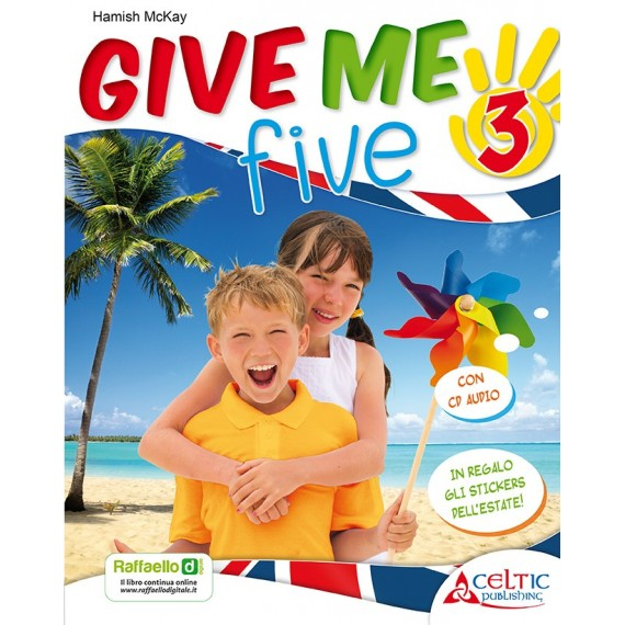 Give Me Five. Classe 3°