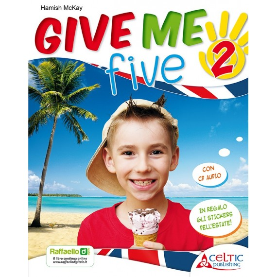Give Me Five. Classe 2°